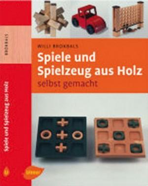 FACHBUCH Spiele und Spielzeug aus Holz