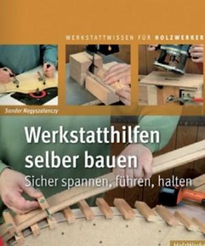 FACHBUCH Werkstatthilfen selber bauen