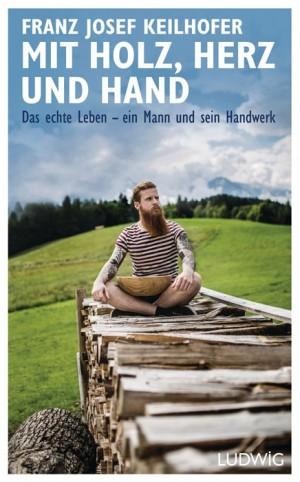 FACHBUCH Mit Holz, Herz und Hand