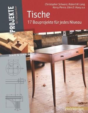 FACHBUCH Tische – 17 Bauprojekte für jedes Niveau